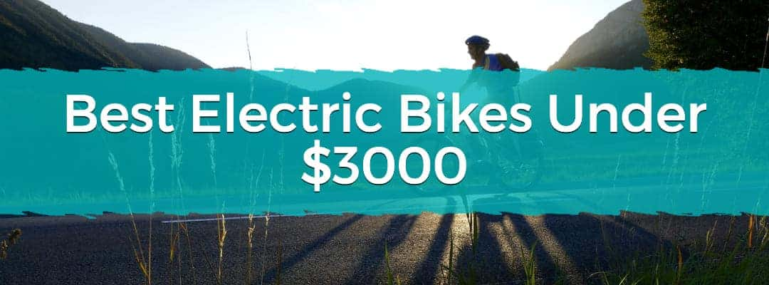 Best Electric Bikes Under $3000 Featured Image