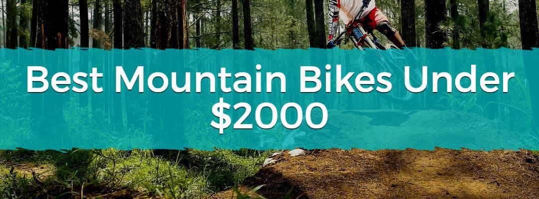 Best Mountain Bikes Under $2000 Featured Image