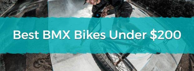 Best BMX Bikes Under $200