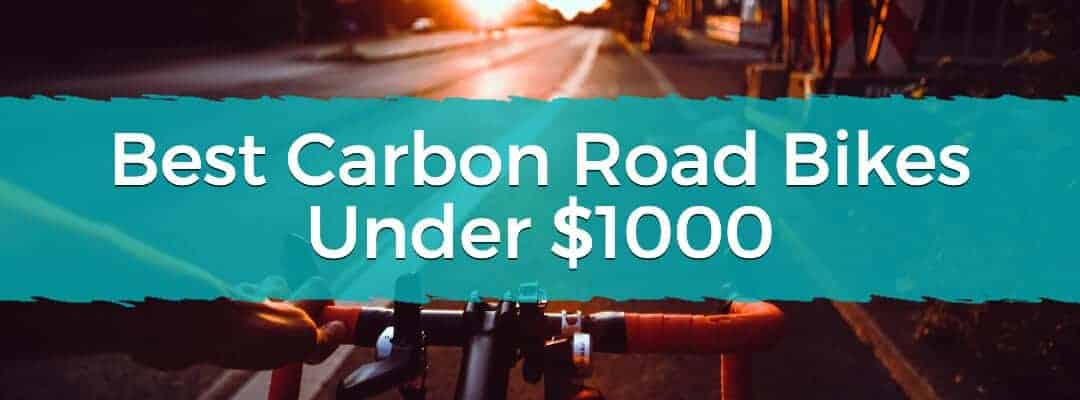 Best Carbon Road Bikes Under $1000 Featured Image