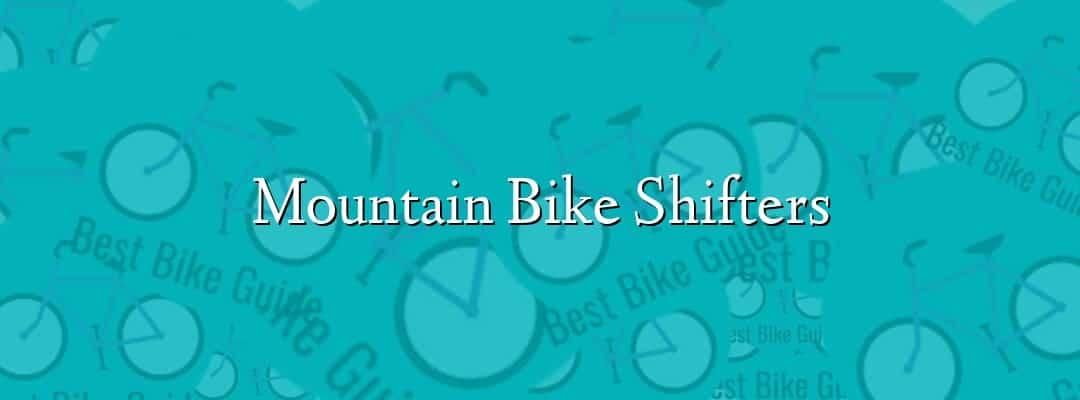 Mountain Bike Shifters